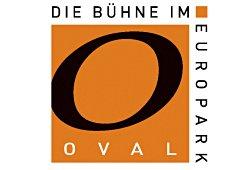 Oval - Die Bühne im Europark